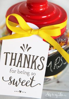 """Thanks for being so sweet"" free printable gift tag for a teacher appreciation gift idea. Print, and pair with a favorite candy! #print #teacher #gift  skiptomylou.org"