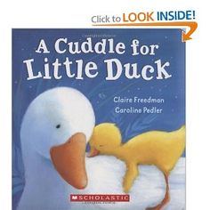 D is for Duck: A Cuddle For Little Duck by Claire Freedman