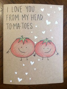 I love you from my head tomatoes card More