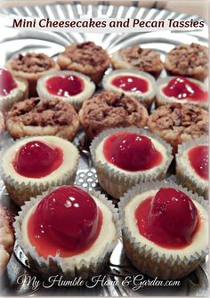 Mini Cherry Cheesecakes and Pecan Tassies recipes - My Humble Home and Garden
