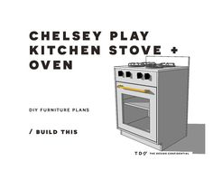 DIY Furniture Plans // How to Build a Chelsey Play Kitchen Stove + Oven   The Design Confidential   Bloglovin'