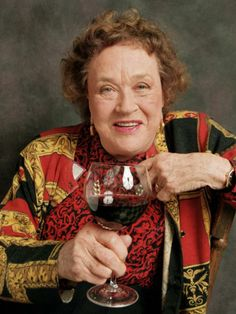 A toast to the good life Julia Child