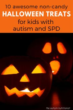 Halloween can be hard for children with autism, sensory processing disorder, and severe picky eating. If a traditional trick-or-treating isn't in your plans this year, try these festive non-candy sensory-friendly treats. Check out the list of healthier dye-free Halloween candy, too! #autismnutritionist