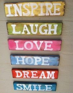 6 words to live by. Try to make them a part of each day.