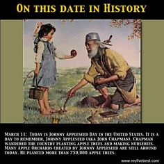 Today is Johnny Appleseed Day. Learn more about this on www.facebook.com/myfivebest