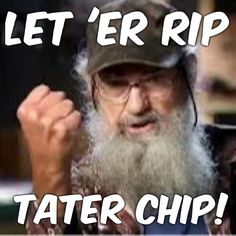 I love uncle Si!!