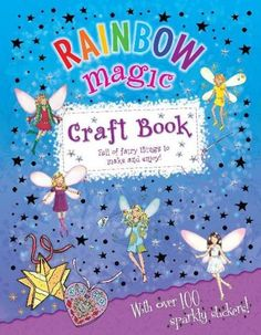 Google Image Result for http://covers.booktopia.com.au/big/9781408304570/rainbow-magic-craft-book.jpg
