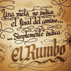 Caligrafía frases motivadoras #frase #motivacion #metas #caligrafia #rumbo #pirata #superacion #brujula #perdido  #animo #rosadelviento #autoayuda #felicidad