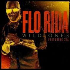Flo Rida (Feat. Sia) -- Wild Ones