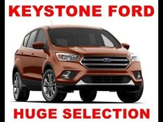 2017 Ford Escape in Chambersburg PA at Keystone Ford Ford Escape Chamber...