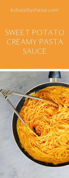 Sweet Potato Creamy Pasta Sauce | Kids Eat by Shanai