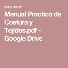Manual Practico de Costura y Tejidos.pdf - Google Drive