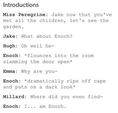 because I'm enoch // miss peregrine's