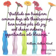 So very true...Gratitude can transform common days into Thanksgivings, utrn routine jobs into joy, & change ordinary opportunities into Blessings ~ William Arthur Ward  Thank you Lord for all You have provided & for all the Blessing You still have to give to me. I accept Your Love & Blessings with a grateful heart & a giving spirit. #thankyouLord #jevel #jevelinc