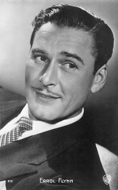Errol Flynn; what a handsome man (reminds me of my grandfather)