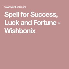 Spell for Success, Luck and Fortune - Wishbonix