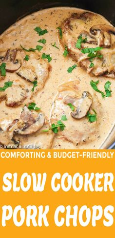 Slow Cooker Pork Chops - Immaculate Bites Slow Cooker Pork Chops - fork-tender juicy pork chops smothered in a delicious creamy mushroom gravy sauce. Absolutely comforting, budget-friendly and fuss-free weeknight dinner that the whole family would love! Vegetable Slow Cooker, Healthy Slow Cooker, Slow Cooker Huhn, Crock Pot Slow Cooker, Slow Cooker Recipes, Slow Cook Pork Chops, Juicy Pork Chops, Crock Pot Pork Chops, Pork Chops