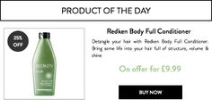 Try our #ProductOfTheDay #Redken Body Full Conditioner.   Get 25% at #RushShop