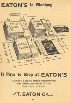 Eaton Co. Eaton's in Winnipeg [map]. In: Henderson Directories. Henderson 's Winnipeg City Guide Winnipeg: Henderson Directories, p. Image Courtesy of University of Manitoba Archives & Special Collections University Of Manitoba, Canadian History, Historical Maps, Just In Case, Toronto, Nostalgia, Memories, Learning, City