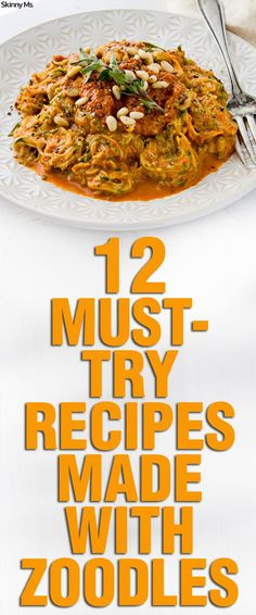 Zoodles cut carbs and calories--but they are so tasty! Here are 12 Must-Try Recipes Made with Zoodles!