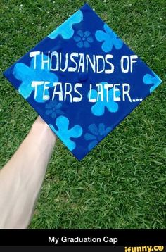 Blood, sweat and tears high school graduation cap. - My best education list Funny Graduation Caps, Graduation Cap Designs, Graduation Cap Decoration, Grad Cap, High School Graduation, Graduation Pictures, College Graduation, Graduate School, Graduation Hats