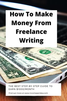 This is a complete, step-by-step guide to earn $1000/month from freelance writing Blog Writing, Writing Tips, Writing Prompts, Email Service Provider, Seo Specialist, Social Proof, Professional Website, Make More Money, Step Guide