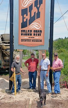 We finally install our sign.L to R, Jerry Raub, Bill Lane, Greg Dills, and Myron Holdenreid. Big Rapids, Four Wheel Drive, Ely, Tractors, Michigan, Stage, Museum, California, Park