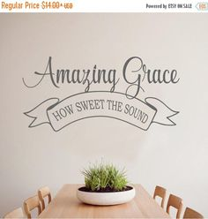 15% OFF Amazing Grace how sweet the sound- faith Vinyl Lettering wall decal words  decal art custom graphics  decals  Art Home decor itswrit by itswritteninvinyl on Etsy https://www.etsy.com/listing/278972348/15-off-amazing-grace-how-sweet-the-sound
