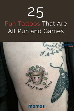People have a lot of pun with their punny tattoos and we're certain some of these hilariously cute tats will make you crack a smile. #Humor #Tattoos #Puns