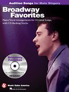 Broadway Favorites - Audition Songs for Male Singers (Softcover with CD)
