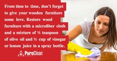 From time to time, don't forget to give your wooden furniture some love. Restore wood furniture with a microfiber cloth and a mixture of ½ teaspoon of olive oil and ½ cup of vinegar or lemon juice in a spray bottle. Restore Wood Furniture, Wooden Furniture, House Cleaning Tips, Cleaning Hacks, Water Damage, Clean Up, Spray Bottle, Clean House, Vinegar