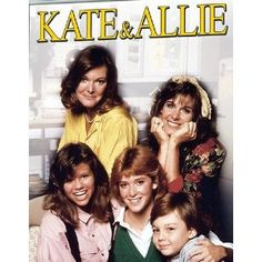 Kate and Allie...I watched it every week