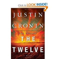 The+Twelve (The Passage) by Justin Cronin. not as good as the first but few middle books are. books read in novels, book series, fiction, fantasy, scifi books Best Books To Read, I Love Books, Great Books, New Books, Books 2016, Fall Books, Amazing Books, Lauren Kate, James Patterson