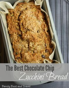 The Best Chocolate Chip Zucchini Bread Recipe - Family Food And Travel