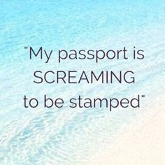 Where is your passport screaming to be taken to next? #Travel by...  Instagram travelquote