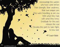 Inspirational women quote via Coach Bobbi at www.Facebook.com/12StepstoSelfEmpowerment or www.FallinLoveWithLife.com