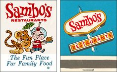 Sambo's restaurants logo. Probably one of the best cases of racist branding in the history of America. I remember going to a location in St Louis as a kid and they had good pancakes. #NerdMentor