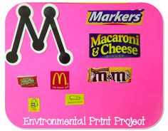 Environmental Print Class Project! Perfect for the ECE classroom