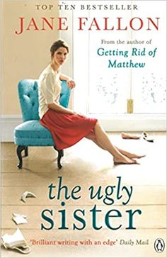 Good books come to those who read: Book Review - The Ugly Sister by Jane Fallon Good Books, Books To Read, Sisters Book, Book Review Blogs, Penguin Books, So Little Time, Book Lists, Bestselling Author, Being Ugly
