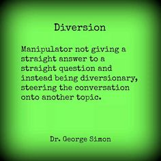 Diversion.  A recovery from narcissistic sociopath relationship abuse