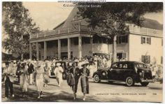 """Lakewood Theatre, ca. 1935,  Lake Wesserunsett Madison, Maine. In its hayday it hosted the best of Broadway as actor """"took to the Maine woods"""" to escape the heat of New York. I saw some of the greats here before it became a community theater."""