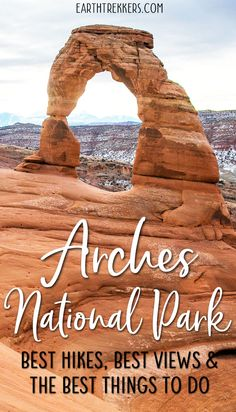 Best hikes, best views, and the best things to do in this Arches National Park Travel Guide. #arches #delicatearch #hiking #nationalpark #archesnationalpark