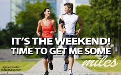 """YAY!!! People ask what I'm doing this weekend, and I always smile and say """"running""""."""
