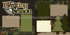 Hunting Season Scrapbook Page Kit :: Lotts To Scrap About - Your Online Source for Scrapbook Page Kits!