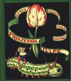 Prinzessin Tulpe:  Max Dingler, Else Wenz-Vietor