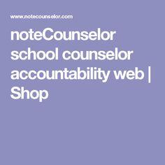 noteCounselor school counselor accountability web | Shop