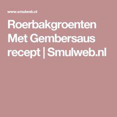 Roerbakgroenten Met Gembersaus recept   Smulweb.nl