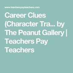Career Clues (Character Tra... by The Peanut Gallery | Teachers Pay Teachers
