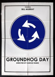 Groundhog Day - movie poster - edgarascensao.deviantart.com