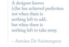 """El auténtico secreto del diseño, brindado por Antoine de Saint-Exupéry, autor de """"El Principito"""""""